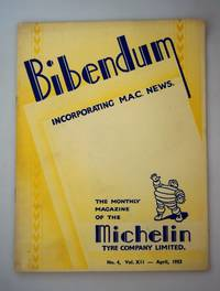 Bibendum: The House Magazine of the Michelin Tyre Co Ltd Stoke On Trent { Incorporating M.A.C News }: Number No 4,  Vol XII  April 1953