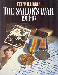 The Sailor's War 1914-18