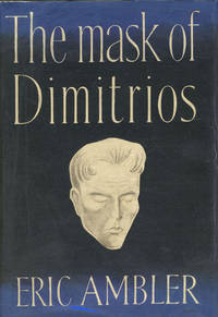 THE MASK OF DIMITRIOS by  ERIC AMBLER - Signed First Edition - 1939 - from BUCKINGHAM BOOKS (SKU: 37292)