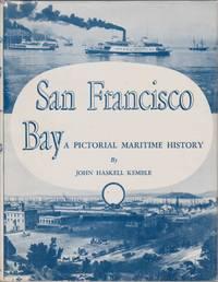 SAN FRANCISCO BAY A Pictorial Maritime History