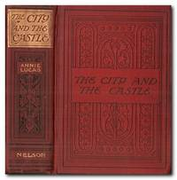 image of The City and the Castle A Story of the Reformation in Switzerland