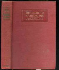 THE ROAD TO WASHINGTON. Signed by Author