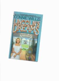 Lincoln's Dreams    by Connie Willis   a signed Copy  Author's First Novel