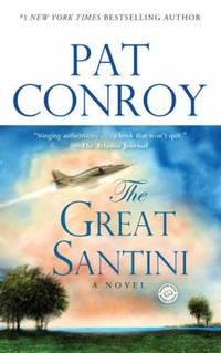 The Great Santini: A Novel
