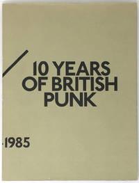 100 Fanzines / 10 Years of British Punk, 1976-1985