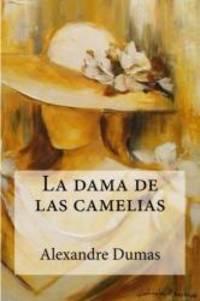 La dama de las camelias (Spanish Edition) by Alexandre Dumas - Paperback - 2016-07-22 - from Books Express and Biblio.com