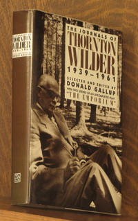 THE JOURNALS OF THORNTON WILDER 1939-1961