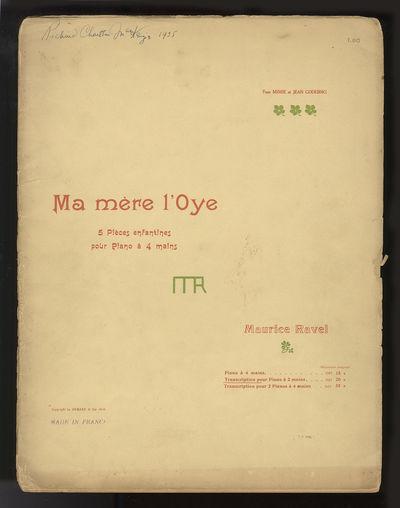 - Ma mère l'Oye; 5 Pièces enfantines pour piano à 4 mains ... Transcription pour Piano à 2 mains...