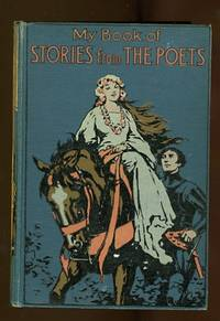 image of MY BOOK OF STORIES FROM THE POETS.  TOLD IN PROSE.