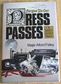 Forgive Us Our Press Passes: A Society Editor's Prayer