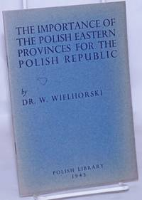 image of The Importance of the Polish Eastern Provinces for the Polish Republic
