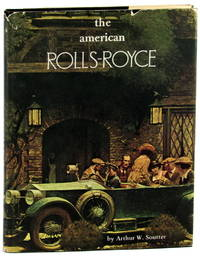 The American Rolls-Royce: A Comprehensive History of Rolls-Royce of America, Inc.