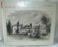 Rideau Hall; An Illustrated History of Government House, Ottawa