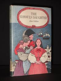 The Consul's Daughter [SIGNED]