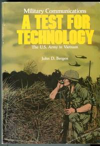 image of Military Communications: A Test for Technology (United States Army in Vietnam Series)