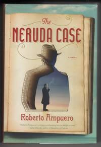 The Neruda Case  A Novel
