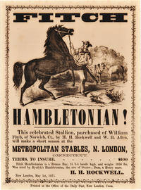 FITCH HAMBLETONIAN! THIS CELEBRATED STALLION...WILL MAKE A SHORT SEASON AT THE METROPOLITAN STABLES, N. LONDON, CONNECTICUT...[caption title and beginning of text]