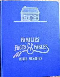 Families, Facts and Fables. Minto Memories