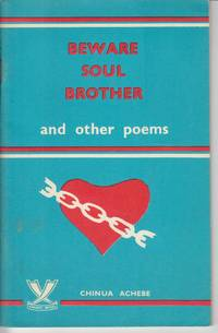 Beware Soul Brother and Other Poems