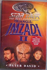 TRIANGLE: IMZADI II (Star Trek Next Generation)