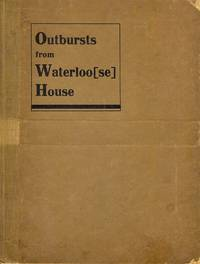 Outbursts from Waterloo (se) House, being a sequel to Leakages from Watertight House.