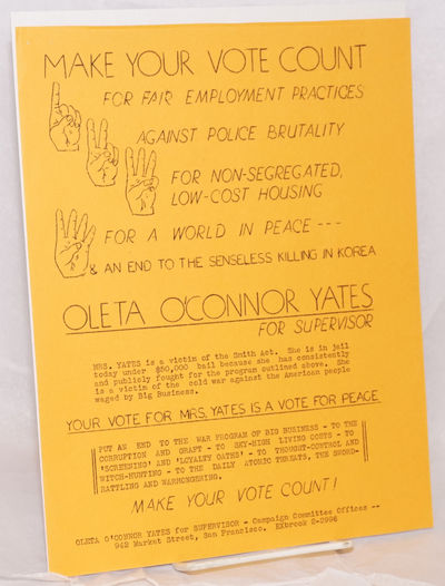 San Francisco: Oleta O'Connor Yates for Supervisor Campaign Committee, 1951. 1p, 8.5 x 11 inches, mi...