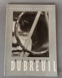 Pierre Dubreuil: Photographs 1896-1935,