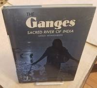 THE GANGES SACRED RIVER OF INDIA
