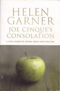 image of Joe Cinque's Consolation: A True Story of Death, Grief and the Law