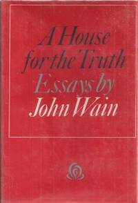 image of A House for the Truth: Critical Essays
