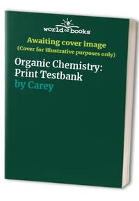 image of Organic Chemistry: Print Testbank
