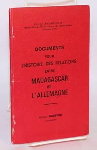image of Documents pour l'histoire des relations entre Madagascar et l'Allemagne