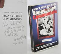 I didn't know God made honky tonk communists. A memoir about draft card burning, witchcraft & the sexual meaning of ballgames