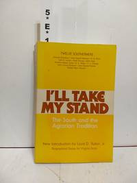 image of I'll Take My Stand: The South And The Agrarian Tradition (library Of Southern Civilization)