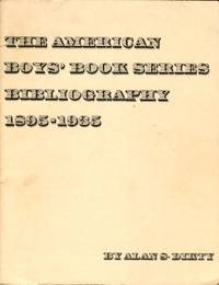 image of The American Boys' Book Series Bibliography 1895-1935