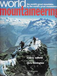 image of World Mountaineering: The Wold's Great Mountains by the World's Great Mountaineers