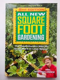 All New Square Foot Gardening II: The Revolutionary Way to Grow More In Less Space: 4 by  Mel Bartholomew - Paperback - from Cherubz Books (SKU: DS-02M7-VFM7)