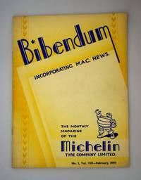 Bibendum: The House Magazine of the Michelin Tyre Co Ltd Stoke On Trent { Incorporating M.A.C News }: Number No 2,  Vol VIII  February 1949