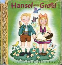 Hansel and Gretel (Little Golden Book 17) by Jacob and William ...