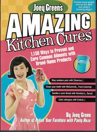 image of Amazing Kitchen Cures 1,150 Ways to Prevent and Cure Common Aliments with  Brand Name Products