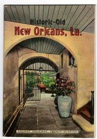 Historic Old New Orleans, La. [cover title].