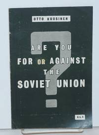 Are you for or against the Soviet Union