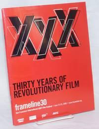 Frameline 30: San Francisco International LGBT Film Festival; June 15-25, 2006: Thirty years of revolutionary film
