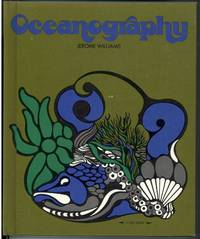 OCEANOGRAPHY by  Jerome Williams - First Edition - from Windy Hill Books and Biblio.com