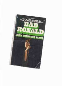 image of Bad Ronald -by John Holbrook Vance ---a Signed Copy ( Jack Vance )
