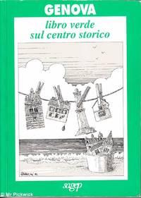 Genova Libro Verde Sul Centro Storico