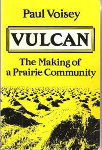 Vulcan   The Making of a Prairie Community