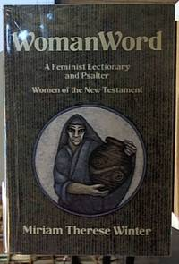 WomanWord ; A Feminist Lectionary and Psalter; Women of the New Tesament