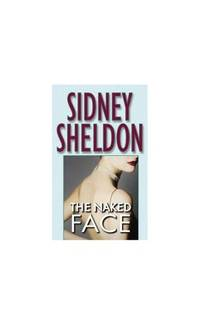 The Naked Face by Sheldon, Sidney