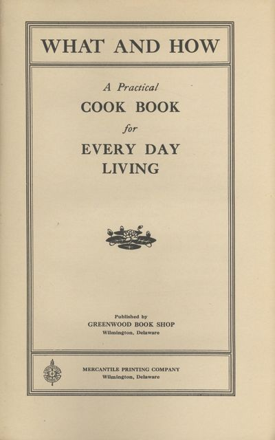 Wilmington, Delaware: Published by Greenwood Book Shop; Mercantile Printing CompanyCompany, 1920. Oc...